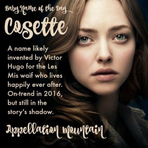 Cosette: Baby Name of the Day