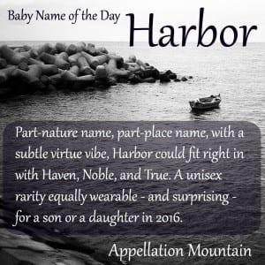 Harbor: Baby Name of the Day