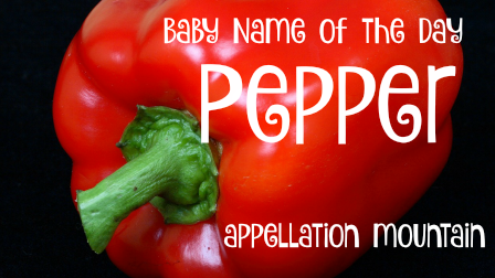 Pepper: Baby Name of the Day
