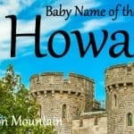 Howard: Baby Name of the Day