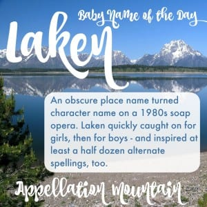 Laken: Baby Name of the Day