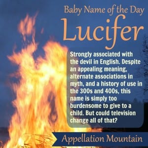 Lucifer: Baby Name of the Day