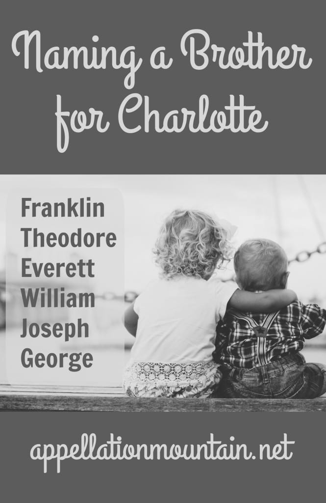 Name Help: A Brother for Charlotte
