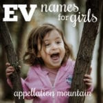 Ev Names for Girls: Evelyn, Everly, Evadne