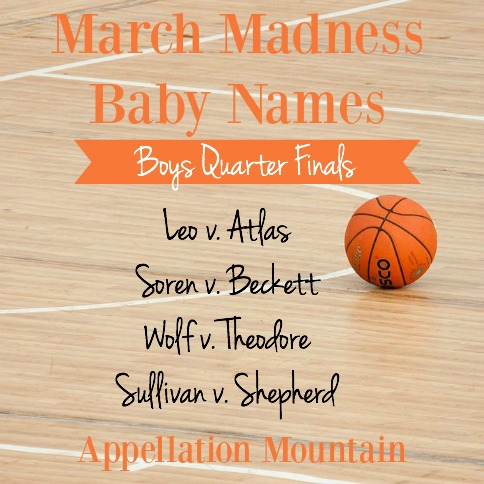 March Madness Baby Names 2016 Boys Quarter Finals