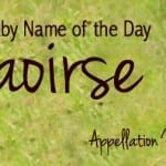 Saoirse: Baby Name of the Day