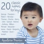 Classic Boy Names: Twenty Most Popular