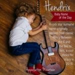 Hendrix: Baby Name of the Day