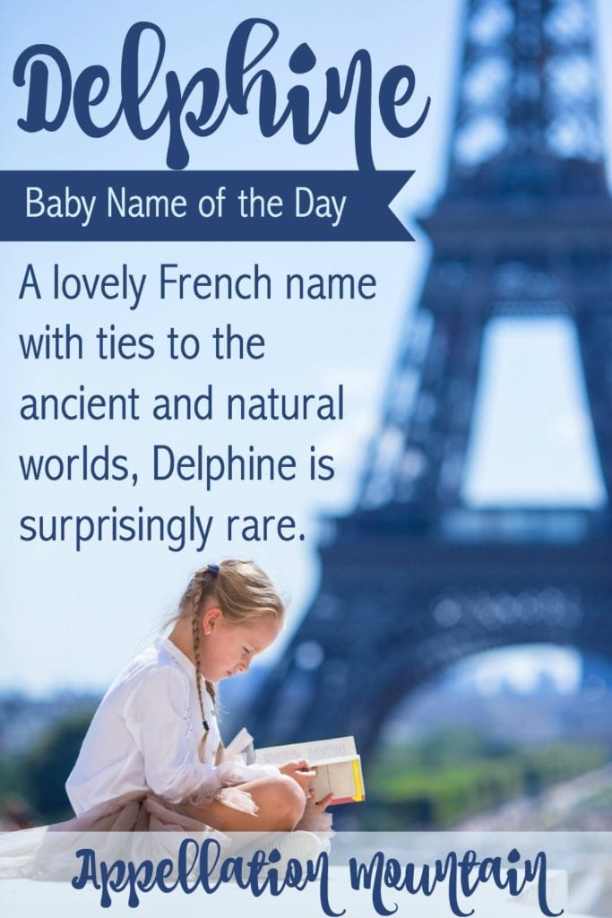 Delphine: Baby Name of the Day