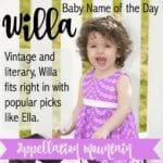 Willa: Baby Name of the Day