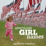 American Girl Names: Liberty, Martha, Betsy