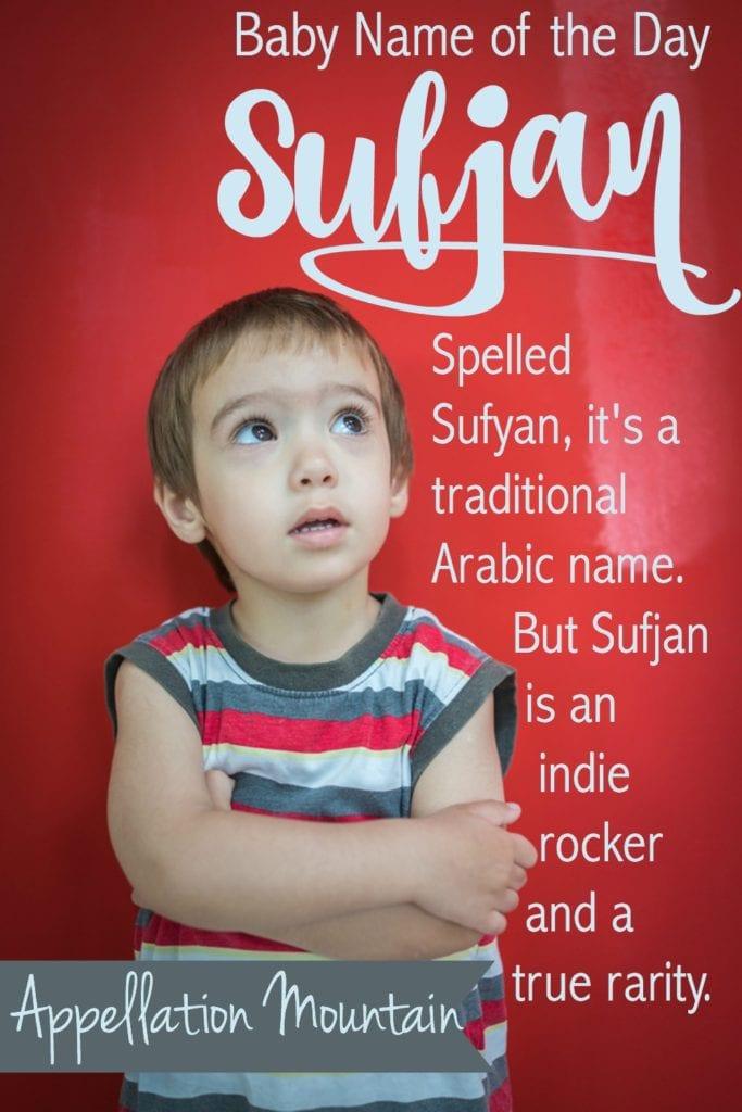 Sufjan: Baby Name of the Day