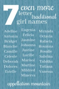 More 7 letter traditional girl names