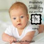 Name Help: Many M Names