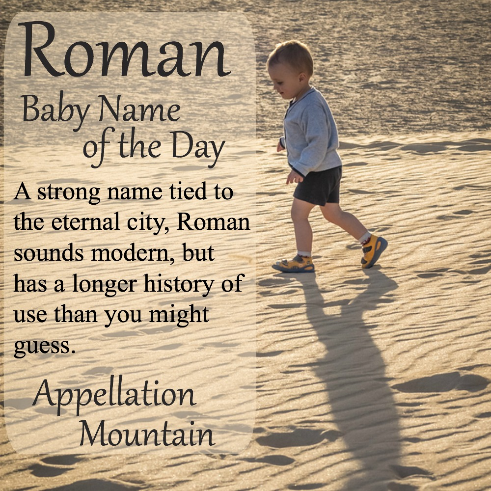 Roman: Baby Name of the Day