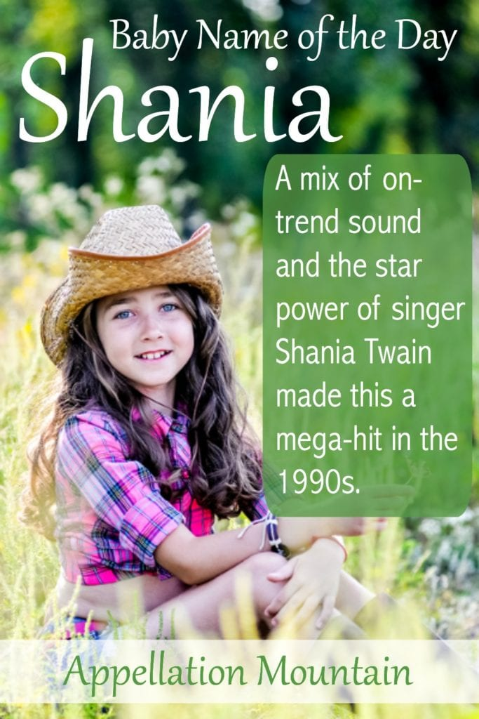 Shania: Baby Name of the Day
