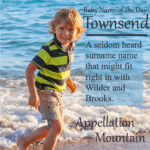 Townsend: Baby Name of the Day