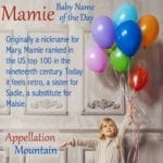 Mamie: Baby Name of the Day