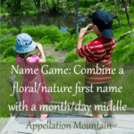 Name Game: Flower Firsts and Month Middles
