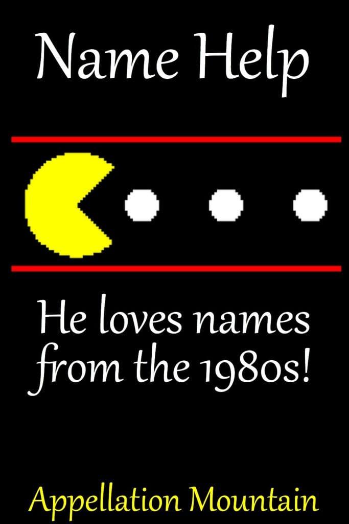 Name Help: 1980s Names