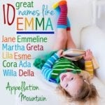 Names Like Emma: Alternatives to the Top Names