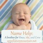 Name Help: Vince, Isla, Crew, and Who?