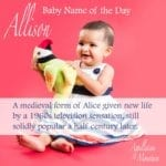 Allison: Baby Name of the Day