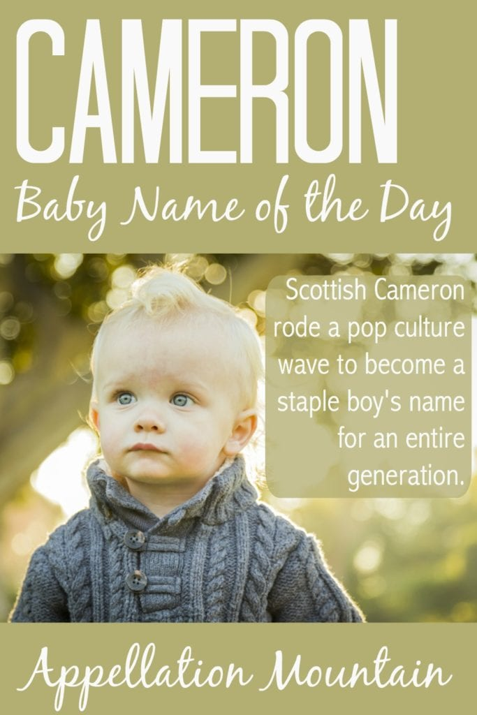 Cameron: Baby Name of the Day
