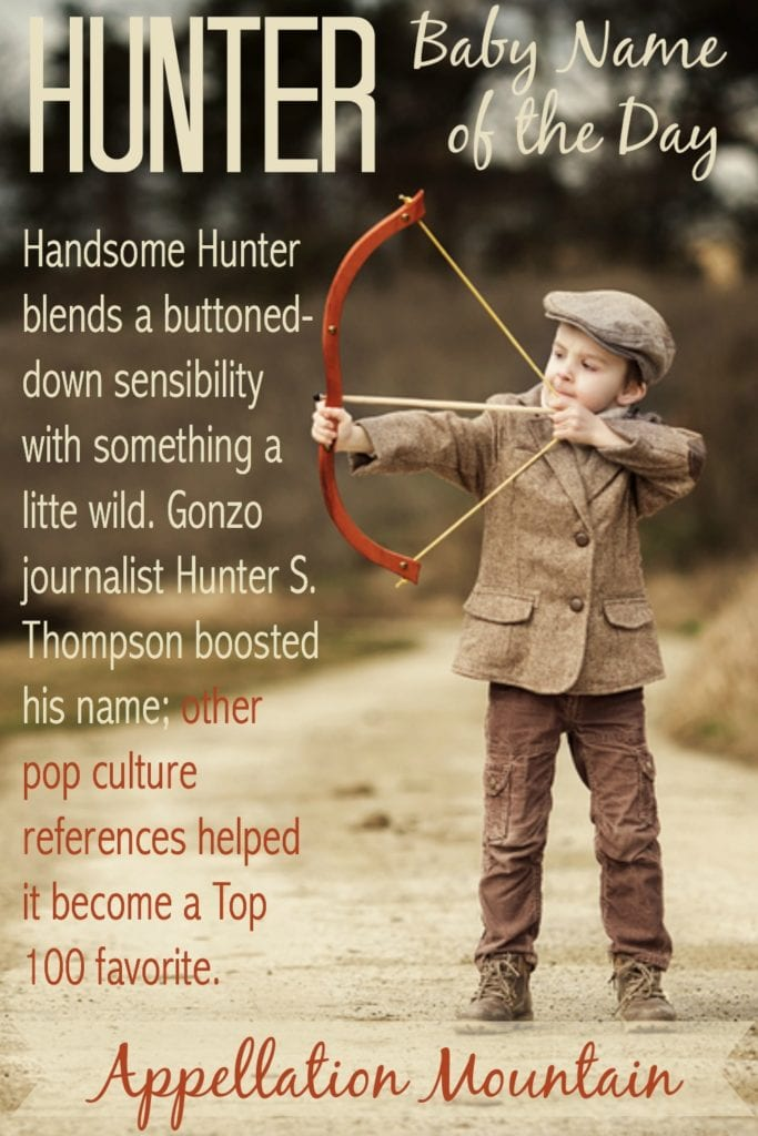 Hunter: Baby Name of the Day