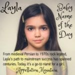 Layla: Baby Name of the Day
