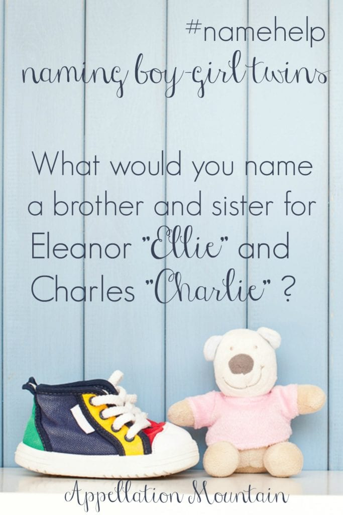 Name Help: Ellie, Charlie, and twins