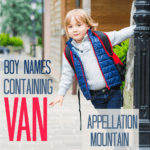 The Vans: Boy Names Containing Van