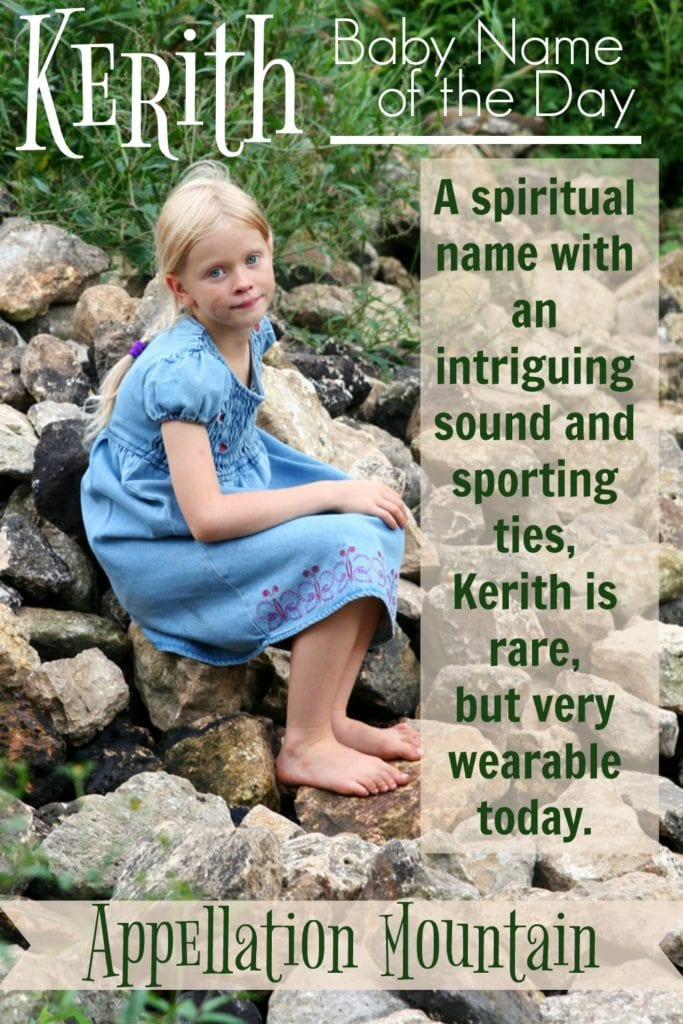 Kerith: Baby Name of the Day