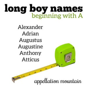 Long Boy Names: A
