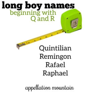 Long Boy Names: Q and R