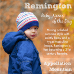 Remington: Baby Name of the Day