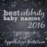 Best Celebrity Baby Names 2016