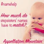 Name Help: Stepsister Mismatch