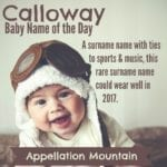 Calloway: Baby Name of the Day