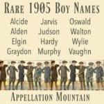 Rare 1905 Boy Names