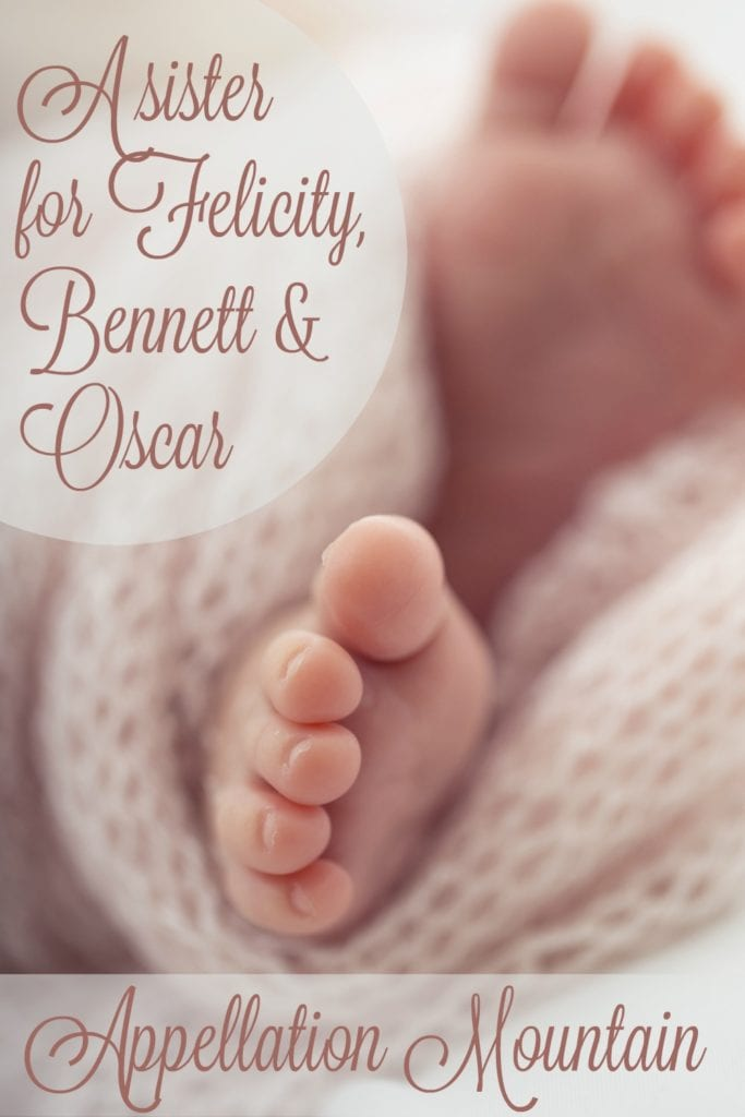 Name Help: A Sister for Felicity, Bennett, and Oscar