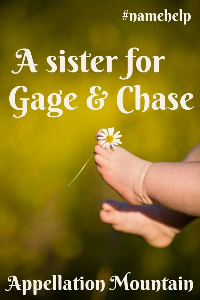 Name Help: A sister for Gage and Chase