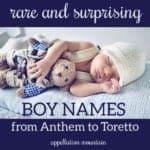 Rare Boy Names: Darrow, Anthem, Psalm