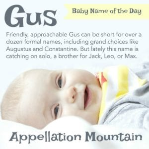 Gus: Baby Name of the Day