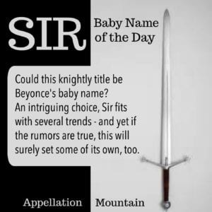 Sir: Baby Name of the Day