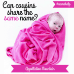 Name Help: Can Cousins Share the Same Name?