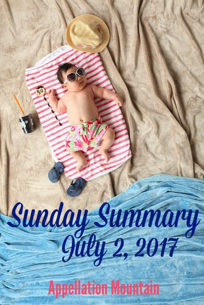 Sunday Summary 7.2.17