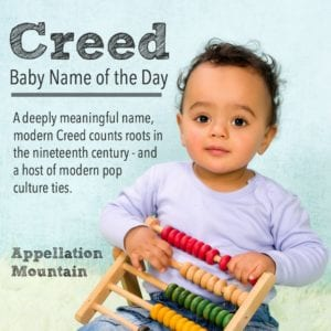 Creed: Baby Name of the Day