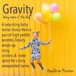 Gravity: Baby Name of the Day
