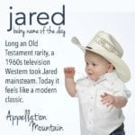 Jared: Baby Name of the Day